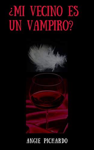 ¿Mi vecino es un vampiro?: No juzgues un libro por su portada.