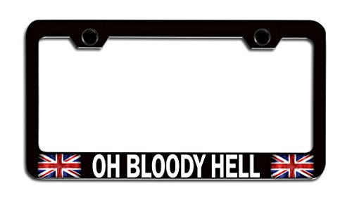 Makoroni - OH Bloody Hell British England Bl Steel License Plate Frame, License Tag Holder