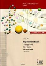 PEPPERMINT PEARLS - 22 POPPIGE SONGS - arrangiert für drei Stimmen - Gitarre [Noten / Sheetmusic] aus der Reihe: GUITAR TEAM 6
