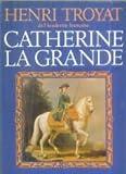 Catherine la Grande - Flammarion - 08/01/1992