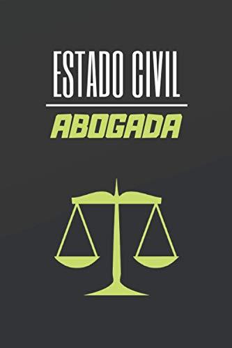ESTADO CIVIL ABOGADA: CUADERNO DE NOTAS. LIBRETA DE APUNTES, DIARIO PERSONAL O AGENDA PARA ABOGADAS. REGALO DE CUMPLEAÑOS.