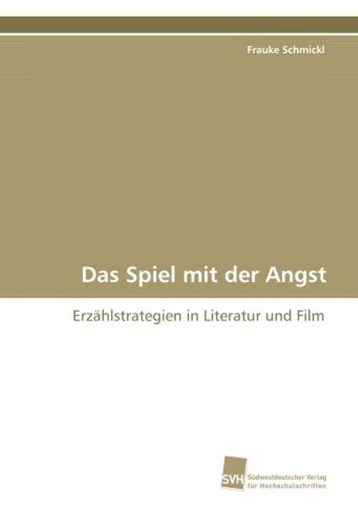 症状争いレキシコンDas Spiel mit der Angst: Erzaehlstrategien in Literatur und Film
