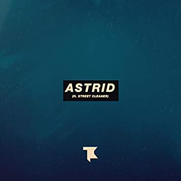 Astrid (feat. Street Cleaner)