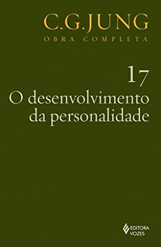 Desenvolvimento da personalidade Vol. 17: Volume 17