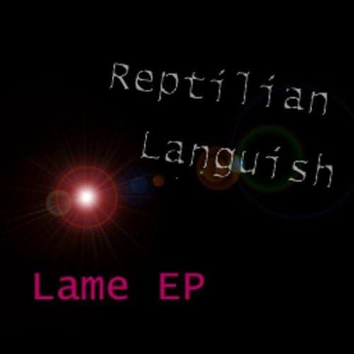 Reptilian Languish
