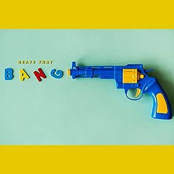 Beats That Bang ( Instrumental )