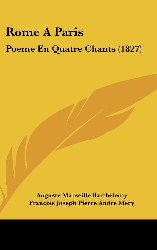 Rome a Paris: Poeme En Quatre Chants (1827)