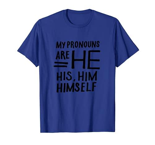 Transgender LGBT My Pronouns Are He His Him Trans Pride Week T-Sh
