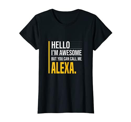 Hola soy impresionante pero llámame Alexa Amarillo Funny Women Name Camiseta