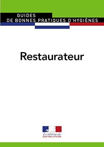 Restaurateur (Guides de bonnes pratiques d'hygiène)