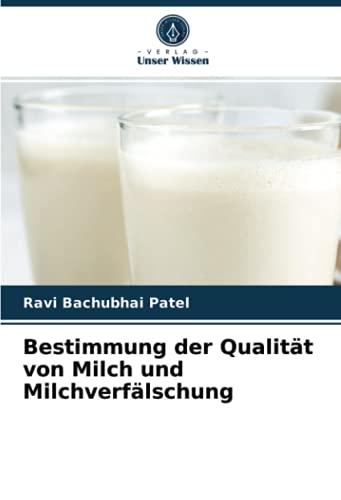 Bestimmung der Qualität von Milch und Milchverfälschung