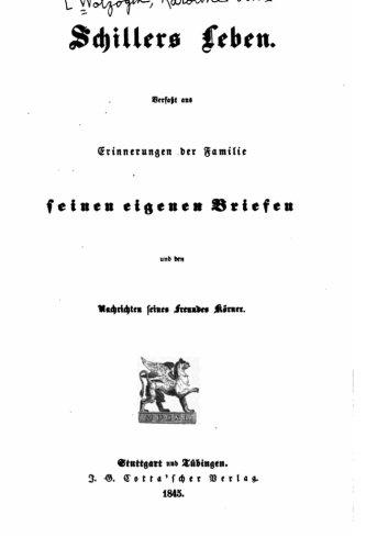 Schillers Leben, Verfasst aus Erinnerungen der Familie