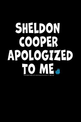 The Big Bang Theory Sheldon Cooper Apologized To Me Notebook Journal 114 Pages 6''x9''