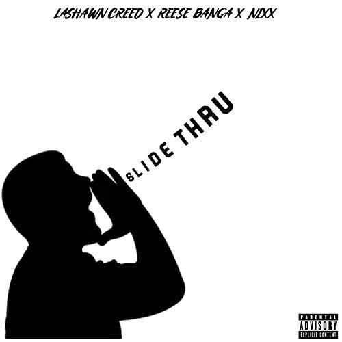 Lashawn Creed feat. Reese Banga & Nixx