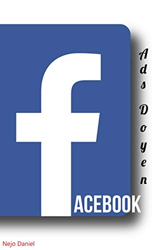 Facebook Ads Doyen (English Edition)