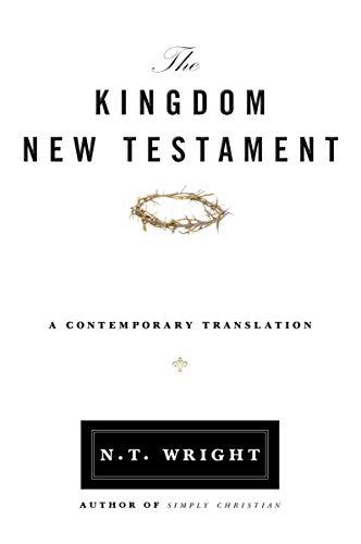 The Kingdom New Testament: A Contemporary Translation
