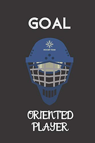 goal oriented player: small lined Hockey Notebook / Travel Journal to write in (6'' x 9'') 120 pages
