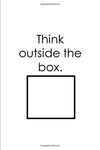 Think Outside the Box Journal (Diary/Notebook)