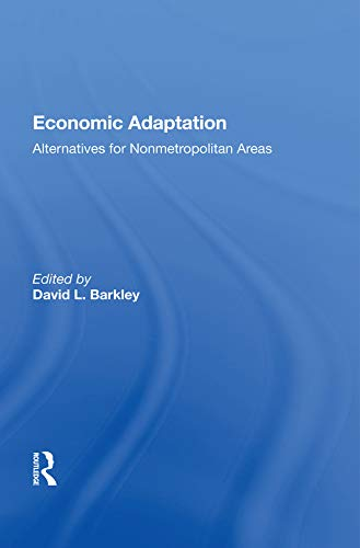 Economic Adaptation: Alternatives For Nonmetropolitan Areas
