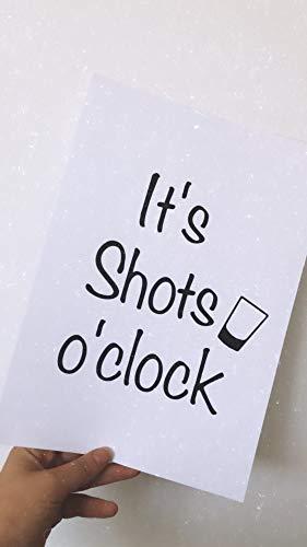 JasonCarlMorgan Winster Creations It's Shots O'clock - Vaso de chupito con alcohol para decoración de pared, tamaño A3, alto brillo