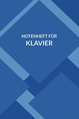 Notenheft für Klavier: Notenbuch für Klavier | Klavier Tabulatur | Dickes Notenbuch ideal für Musikunterricht und Musikkünstler | Musik Unterricht Notenheft