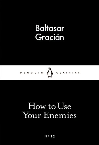 How to Use Your Enemies (Penguin Little Black Classics) (English Edition)