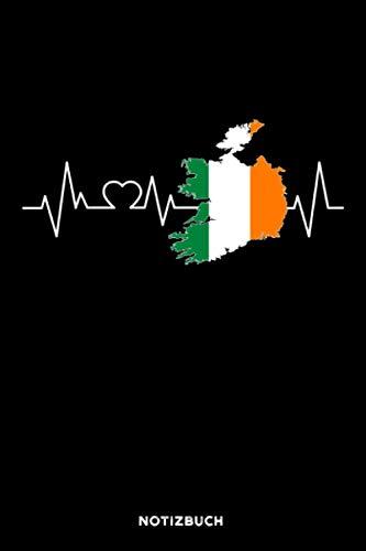 Irland Herzschlag: Notizbuch für Iren & Irland Fans | liniert | 120 Seiten | ca. A5 Format (15.24cm x 22.86 cm)