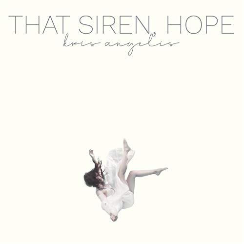 That Siren, Hope