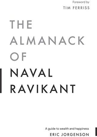 The Almanack of Naval Ravikant A Guide to Wealth and Happiness product image