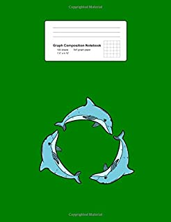 Graph Composition Notebook: Three Dolphins Circle Cute Sea Animal Underwater Gift - Green Math, Physics, Science Exercise Book - Back To School Gift ... Teens, Boys, Girls - 7.5