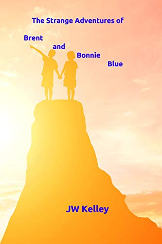 The Strange Adventures of Bonnie and Brent Blue