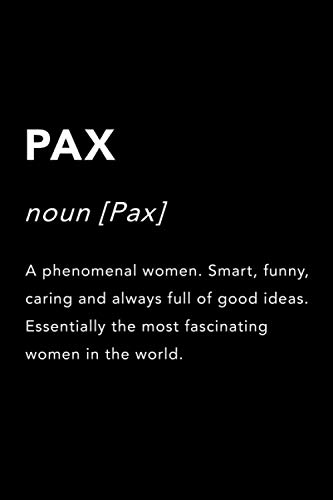 PAX Name Gift Journal: This Design is the perfect Gift Idea for anyone named PAX