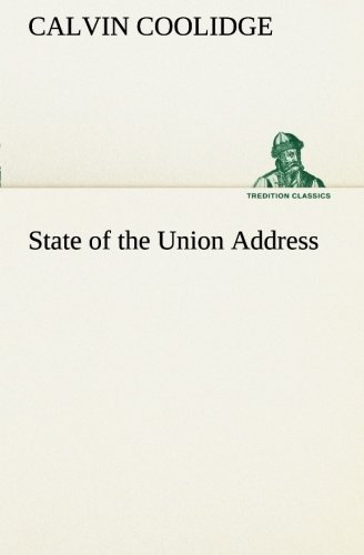 State of the Union Address (TREDITION CLASSICS)