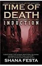 Time of Death Book 1: Induction (a Zombi