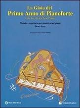 Scaricare Libri La gioia del primo anno di pianoforte PDF