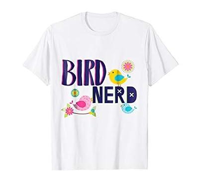 Bird Nerd Bird Watcher T-shirt Bird Watching Unique Gift