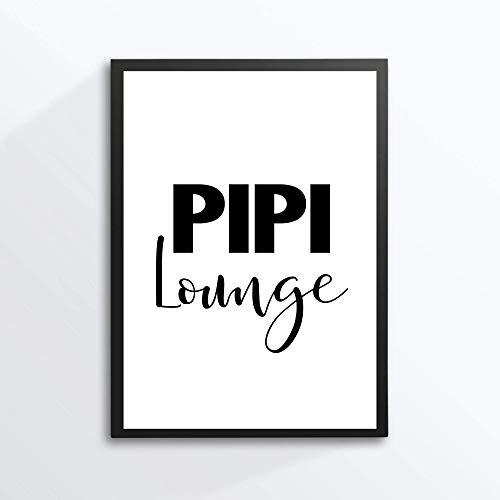 Kunstdruck Din A4 Spruch - Pipi Lounge - Badezimmer Gäste WC Toilette Dusche Typographie Druck Poster Bild - ohne Rahmen