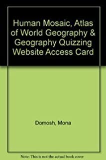 Human Mosaic, Atlas of World Geography & Geography Quizzing Website Access Card