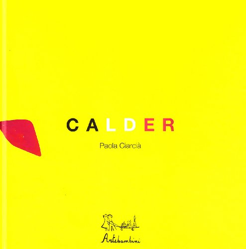 Calder. Ediz. illustrata