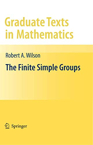 The Finite Simple Groups (Graduate Texts in Mathematics (251))