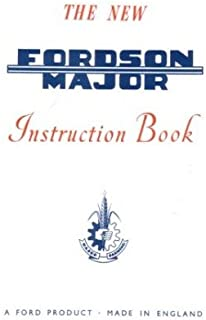 1953 1960 1961 FORD FORDSON MAJOR TRACTOR Owners Manual