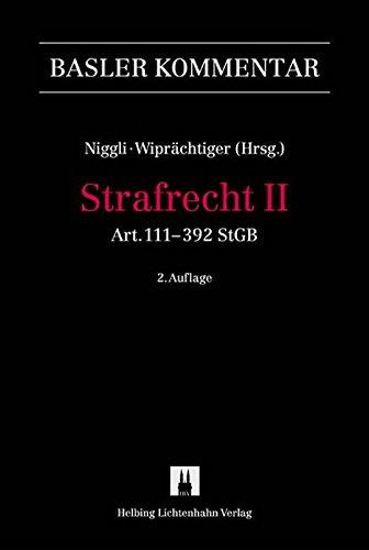 Strafgesetzbuch I + II / Strafrecht: Art. 111-392 StGB
