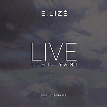 Live (feat. Yani)