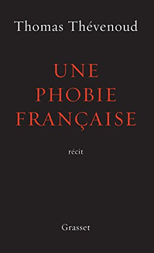 Une phobie française (Documents Français)