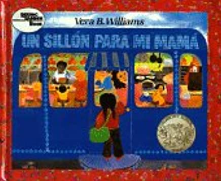 UN Sillon Para Mi Mama/Chair for My Mother (Spanish Edition ...
