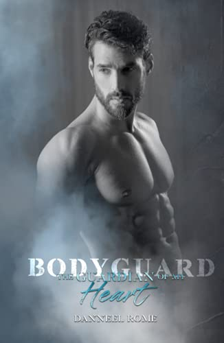 Bodyguard: The guardian of my heart