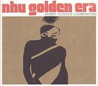Nhu Golden Era by Bobby Hughes (2003-02-04)