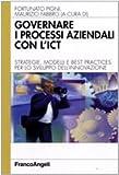 Governare i processi aziendali con l'ICT. Strategie, modelli e best practices per lo sviluppo dell'innovazione