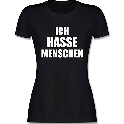 Sprüche - Ich Hasse Menschen - M - Schwarz - Motto Shirt Damen - L191 - Tailliertes Tshirt für Damen und Frauen T-Shirt