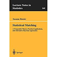 Statistical Matching: A Frequentist Theory Practical Applications and Alternative Bayesian Approaches (Lecture Notes in Statistics)【洋書】 [並行輸入品]